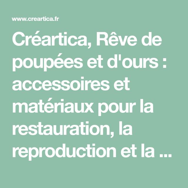 Creartica Reve De Poupees Et D Ours Accessoires Et Materiaux