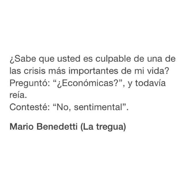Usted Es La Culpable Mario Benedetti La Tregua True Shits