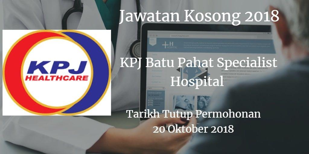Jawatan Kosong KPJ Batu Pahat Specialist Hospital 20