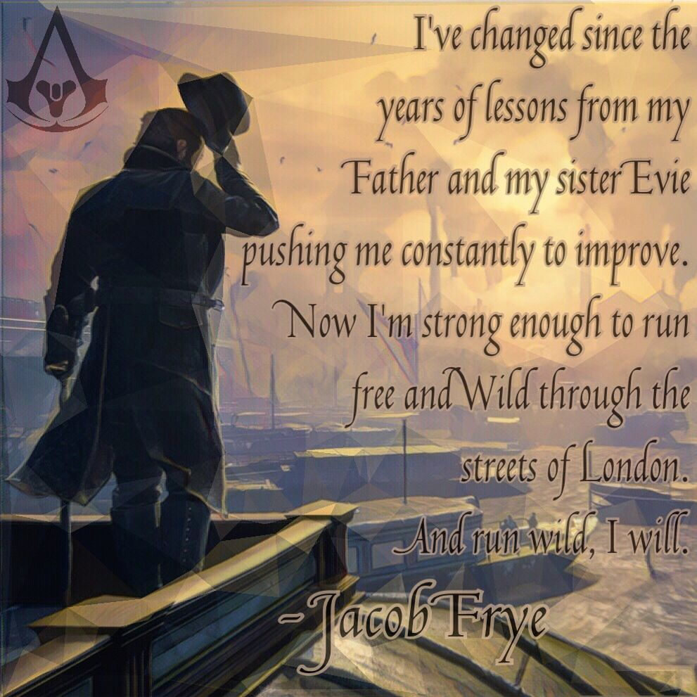 Assassin S Creed Jacob Quote My Edit Assassins Creed Quotes