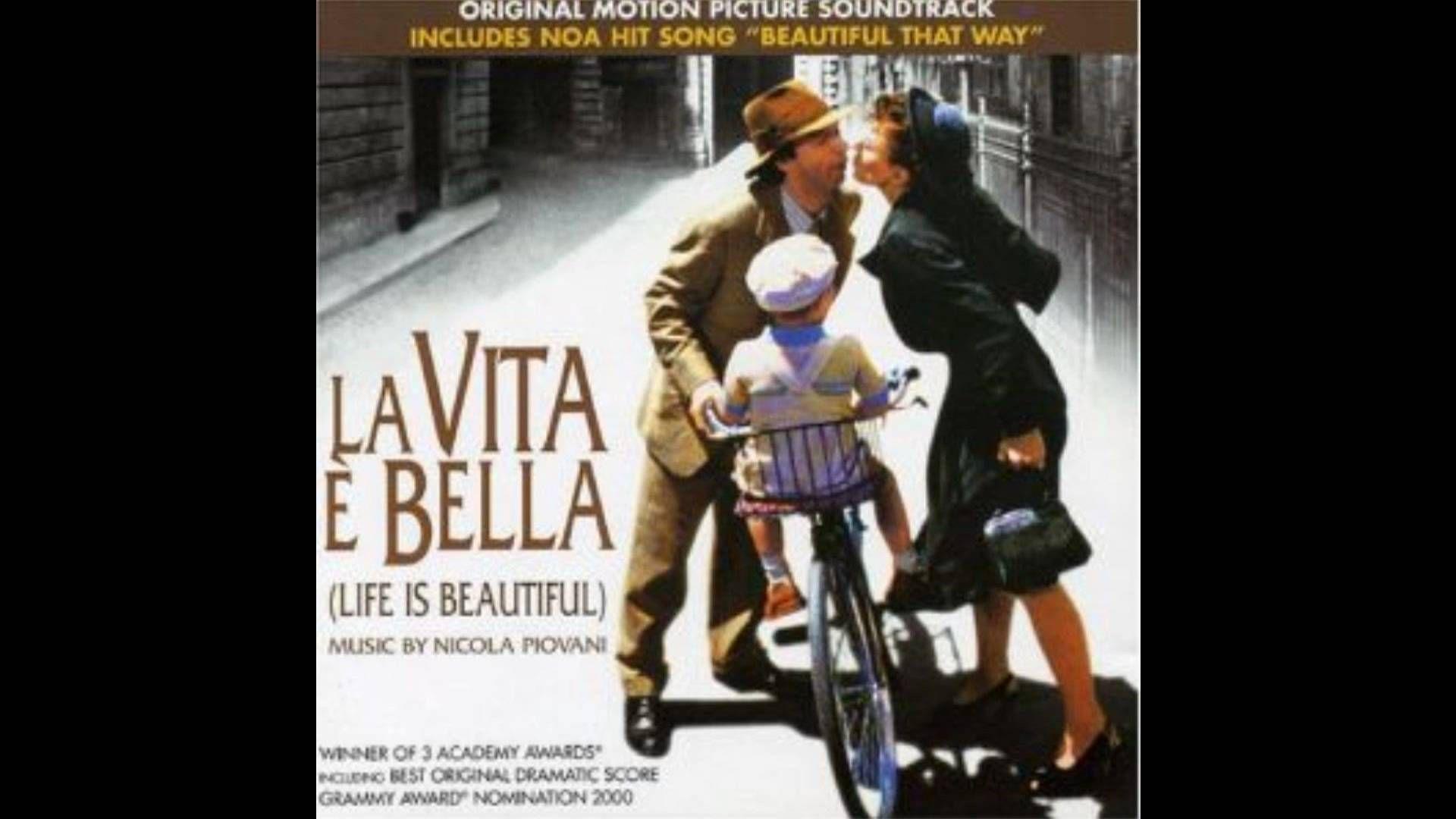 Youtube Life Is Beautiful La Vita è Bella Soundtrack