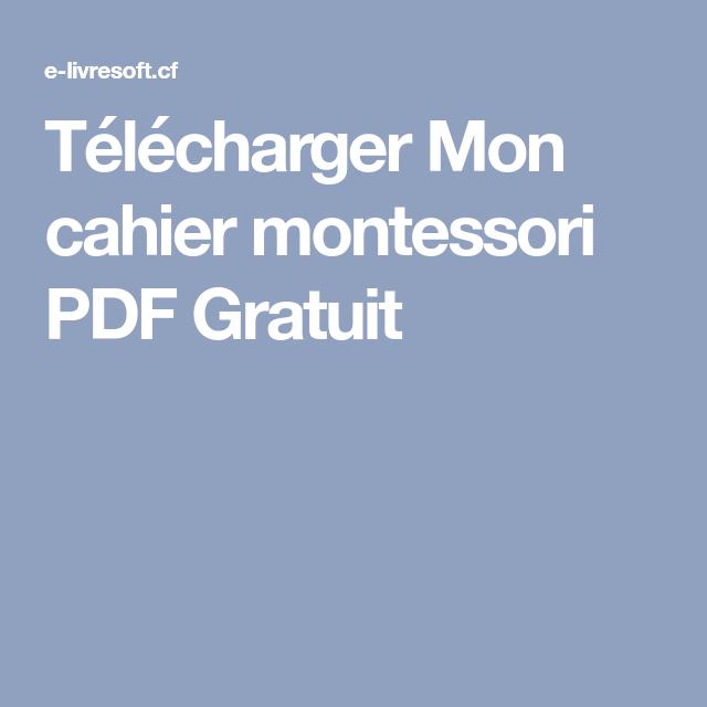 Telecharger Mon Cahier Montessori Pdf Gratuit Pdf Gratuit