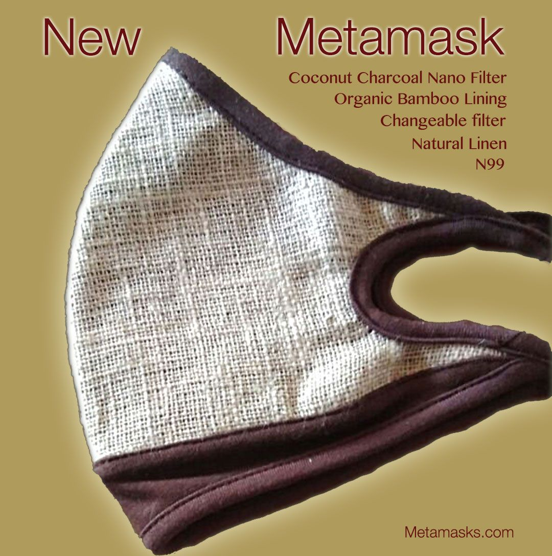 Our new Metamasks with front Natural Linen fabric and