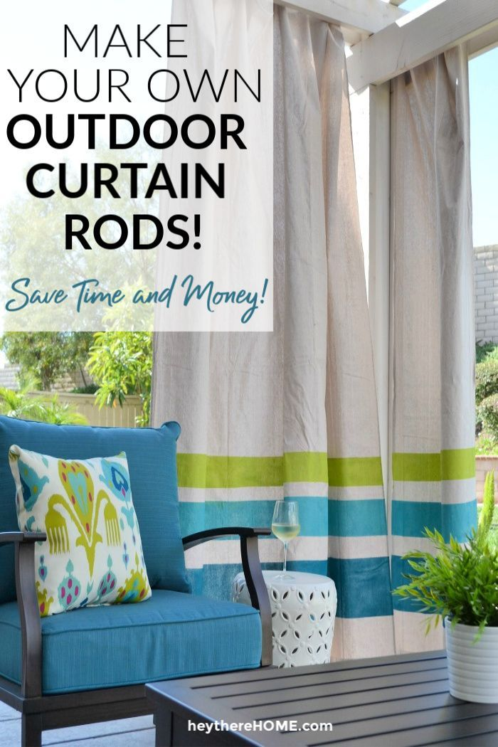 How To Make An Outdoor Curtain Rod For Very Little Money Outdoor Curtains Outdoor Curtain Rods Curtain Rods