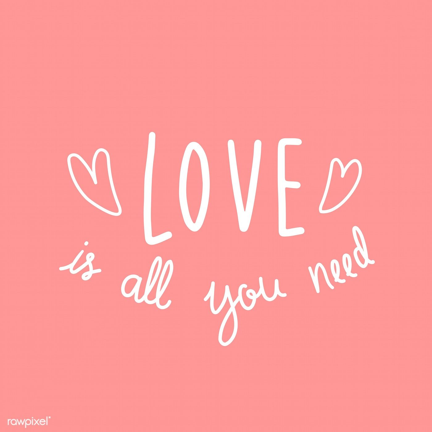 Download Love is all you need vector | free image by rawpixel.com / Aum