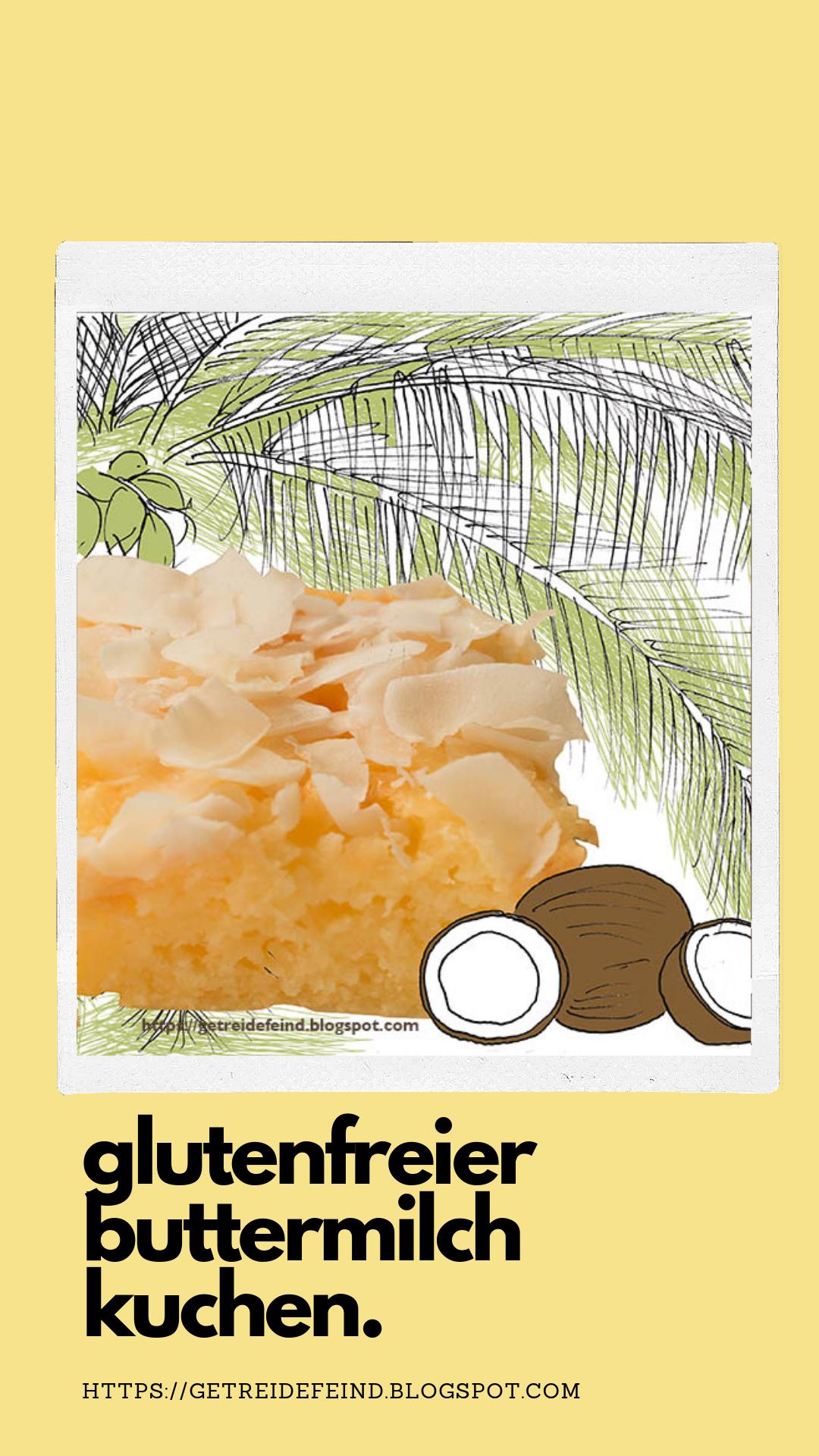 glutenfreier Buttermilchkuchen
