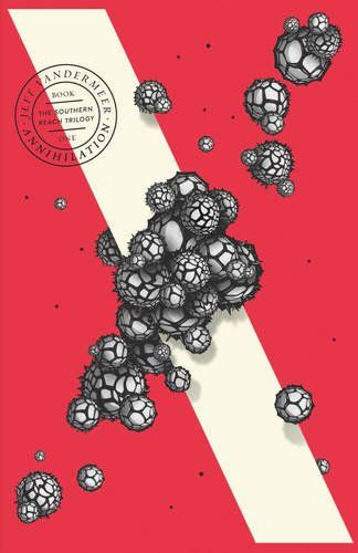 Annihilation the southern reach trilogy book 1 amazon annihilation the southern reach trilogy book 1 amazon fandeluxe Images