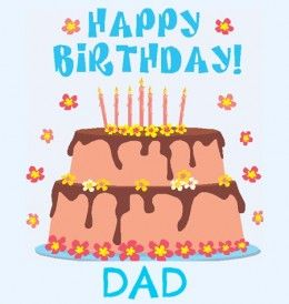 Say Happy Birthday Dad With 100 Free Cards Funny Wishes Ecards Poems Coloring Pages To Print Largest Selection