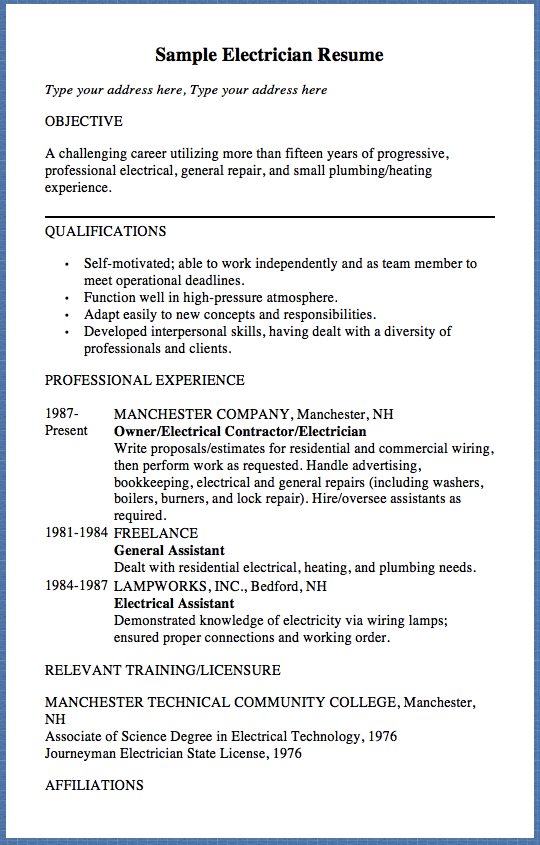 Sample Electrician Resume Type Your Address Here Type Your Address Here Objective A Challenging Career Utilizing More Than Fifteen Years Of Progressive Profes