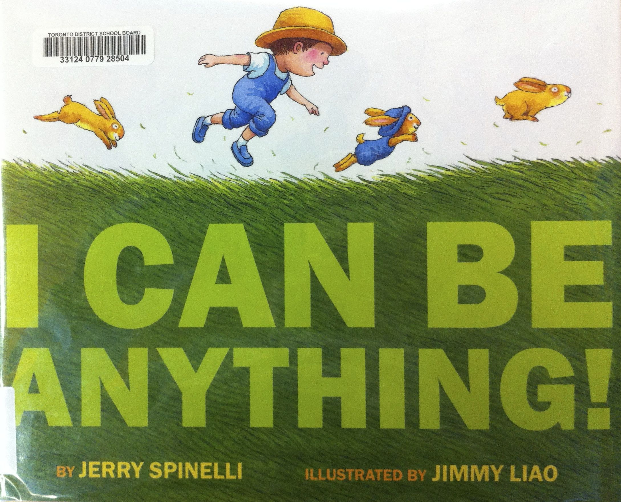 Spinelli Sedie ~ I can be anything by jerry spinelli illustrated by jimmy liao e