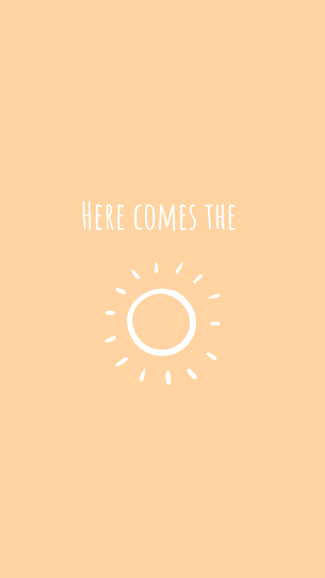Here Comes The Sun Positive Wallpapers Colorful Wallpaper Cute Kawaii Drawings
