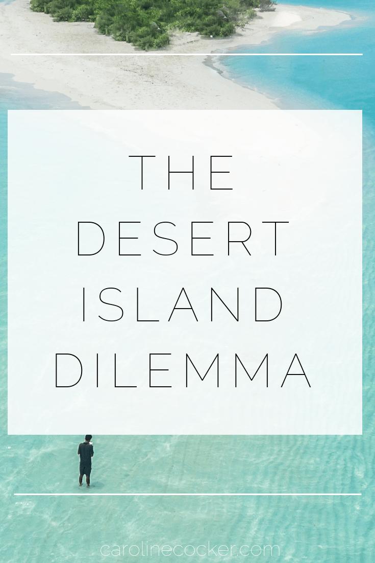 THE DESERT ISLAND DILEMMA: A VEGAN PERSPECTIVE   Caroline