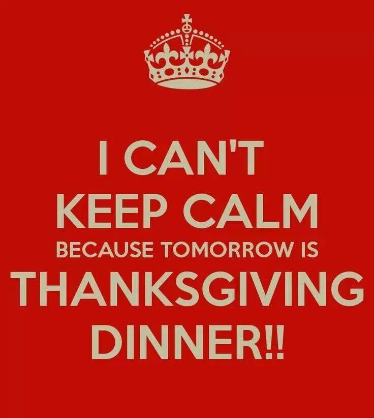 keep calm thanksgiving quotes | Keep Calm! | Funny quotes ...