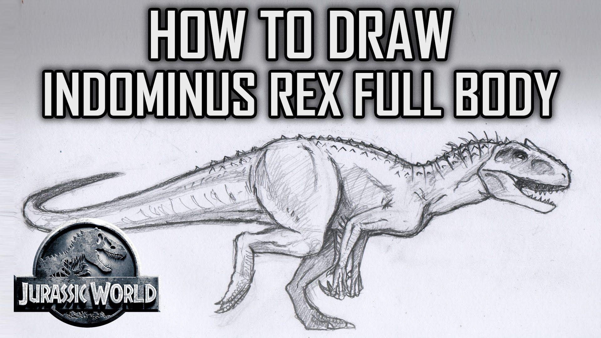 How To Draw Indominus Rex Full Body Jurassic World Tutorial Tuesday Pt1 Indominus Rex Jurassic World Jurassic World Indominus Rex