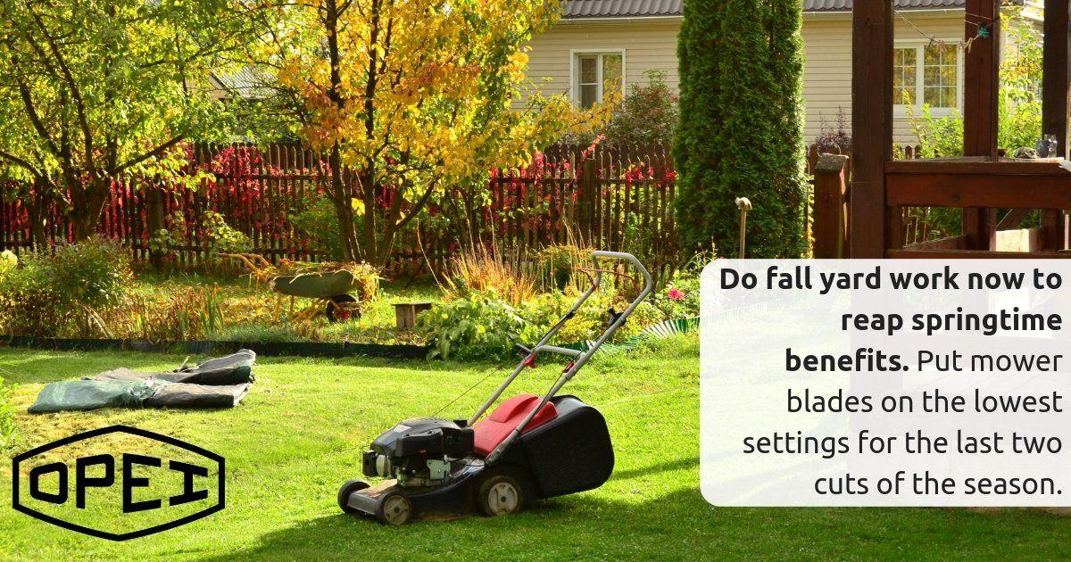 Do fall yard work now to reap springtime benefits Put mower blades