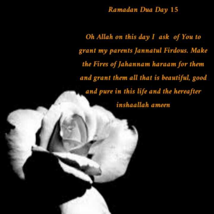 Ramadan Dua Day 15 Ramadan Ramadan Mubarak Eid Mubarak