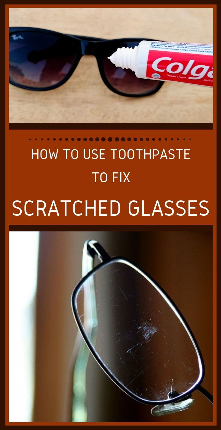 How to use toothpaste to fix scratched glasses with