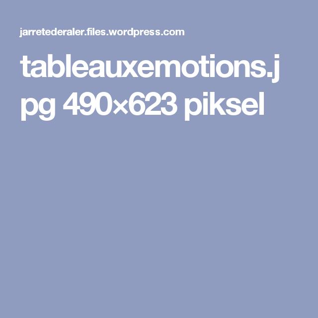 tableauxemotions.jpg 490×623 piksel