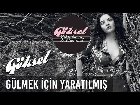 Goksel Gulmek Icin Yaratilmis Official Audio Youtube Sarkilar Muzik Indirme Muzik