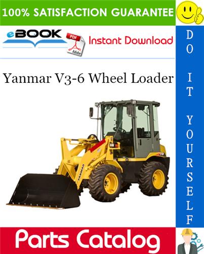 Yanmar V36 Wheel Loader Parts Catalog Manual (for U.S.A