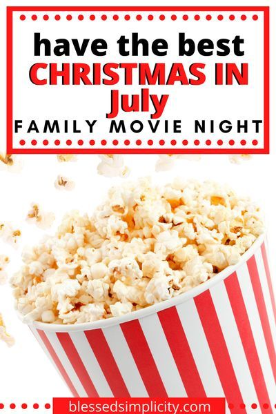 What is Christmas in July without Christmas movies?  Host a Christmas in July family movie night with these cool creative ideas!  #familymovienight #christmasinjuly #christmasmovies #halmarkinjuly #halmarkchristmas #halmarkchannel #halmarkchristmasmovies