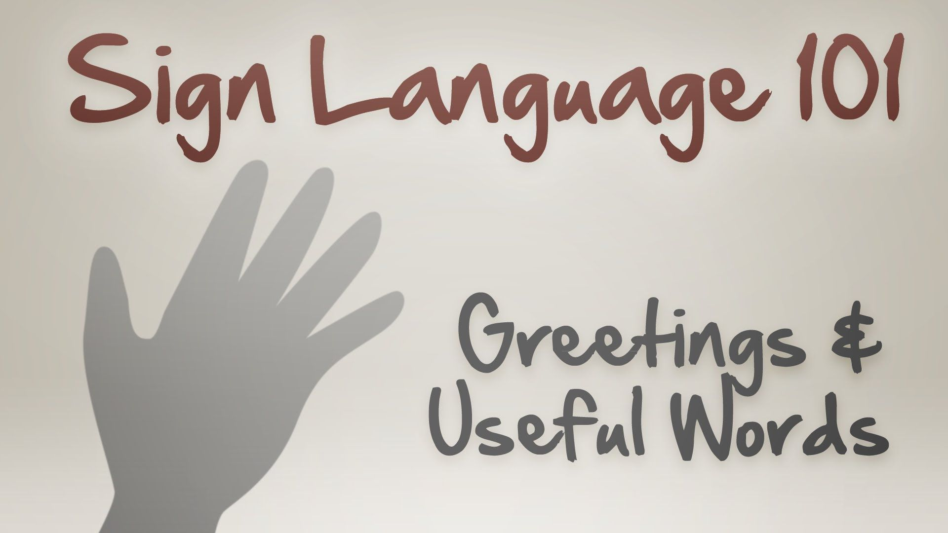 Sign Language 101 Greetings And Useful Words I Want Pinterest