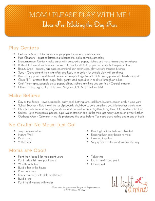"""Mom! please play with me!"" ideas for making the day fun."