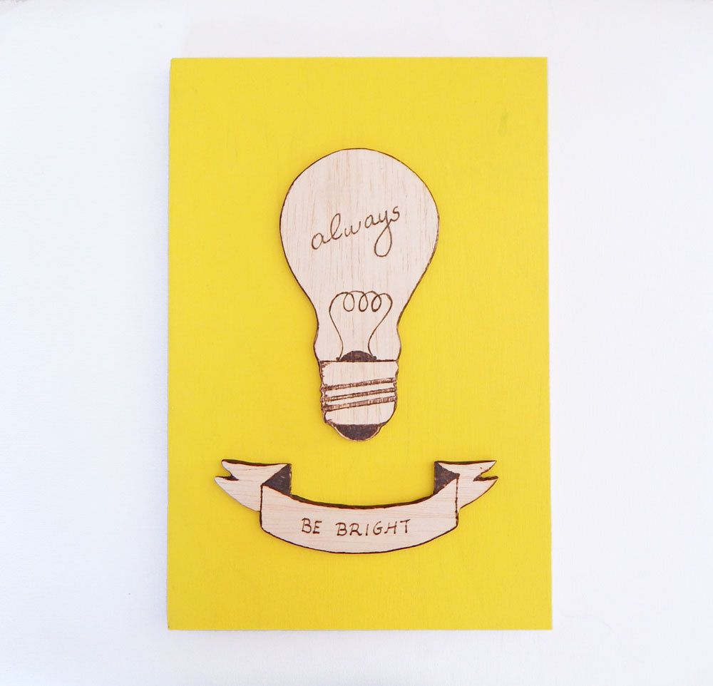 Always be bright. Light bulb art. Motivational wall art ...