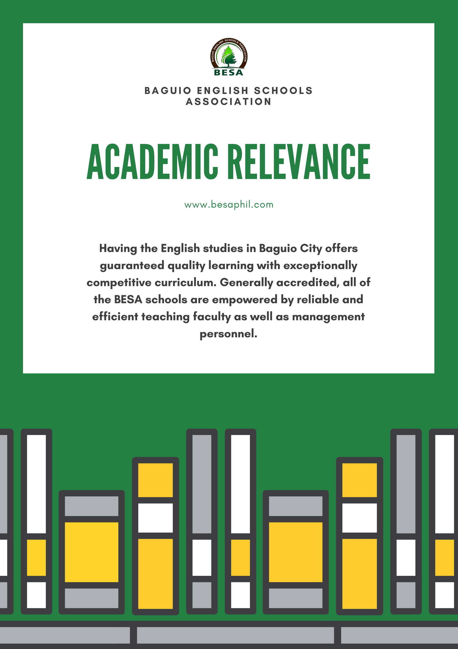 The Baguio English Schools Association is here to help you on appropriation and satisfaction for your English language learning needs. Together with our schools vision-mission and goals, and ours, we assure you of a successful and applicable learning.  For more information:  https://besaphil.com/  Follow us in our official social media accounts:  Facebook: https://www.facebook.com/besaphil  Twitter : https://twitter.com/besa_phil?lang=en  Pinterest : https://www.pinterest.com/besainfo/pins/