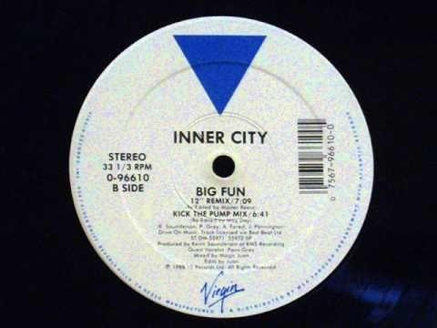 Inner City Big Fun 12 Remix School Songs Techno Best Dance