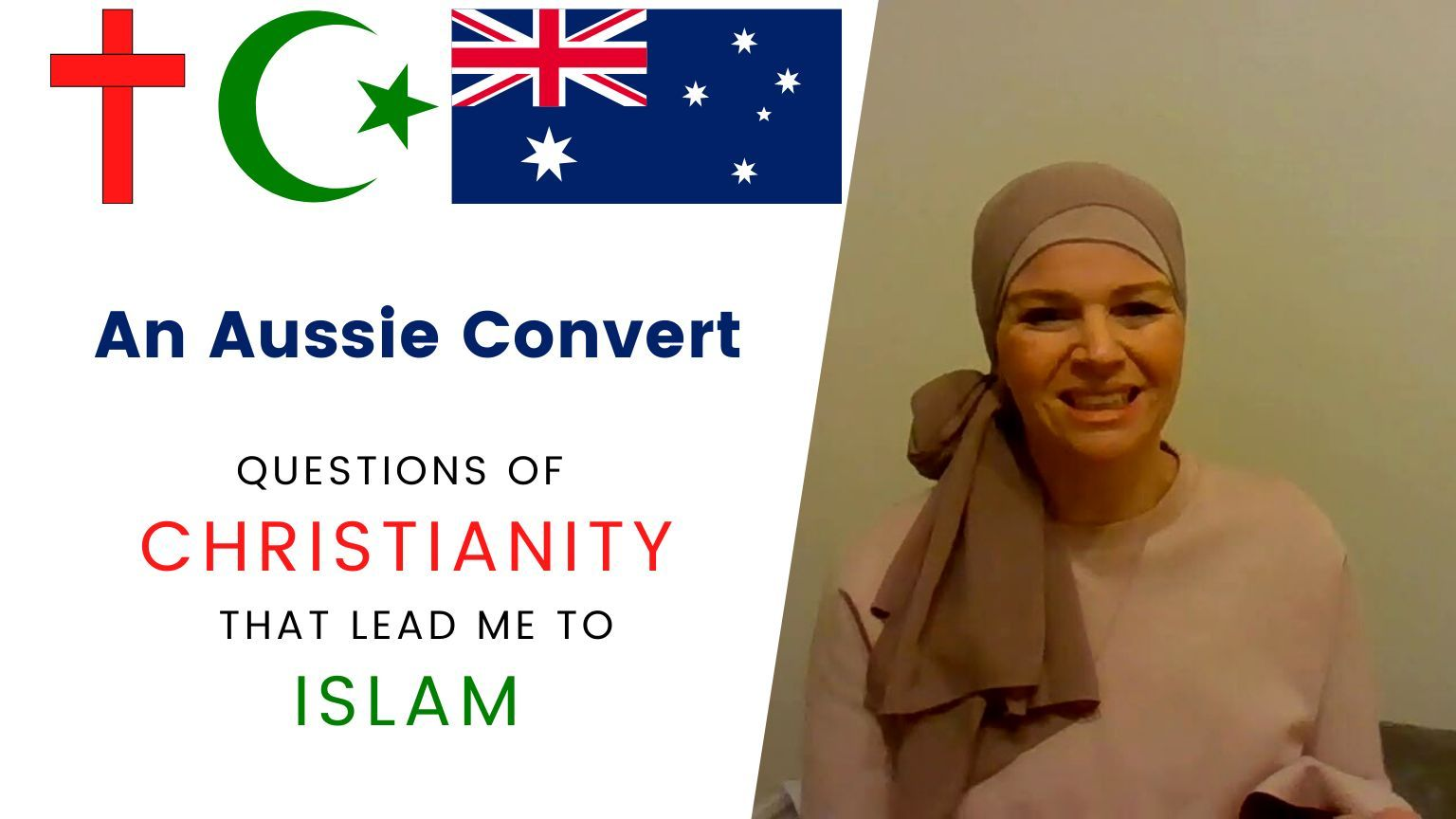 An Aussie Convert questions of Christianity that lead me to Islam