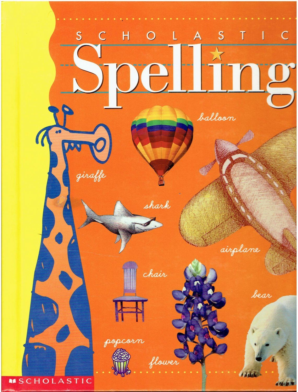 Scholastic Spelling 3rd Grade Book Isbn 0590344684 La2 With Images 3rd Grade Books Grade Book Language Arts Elementary