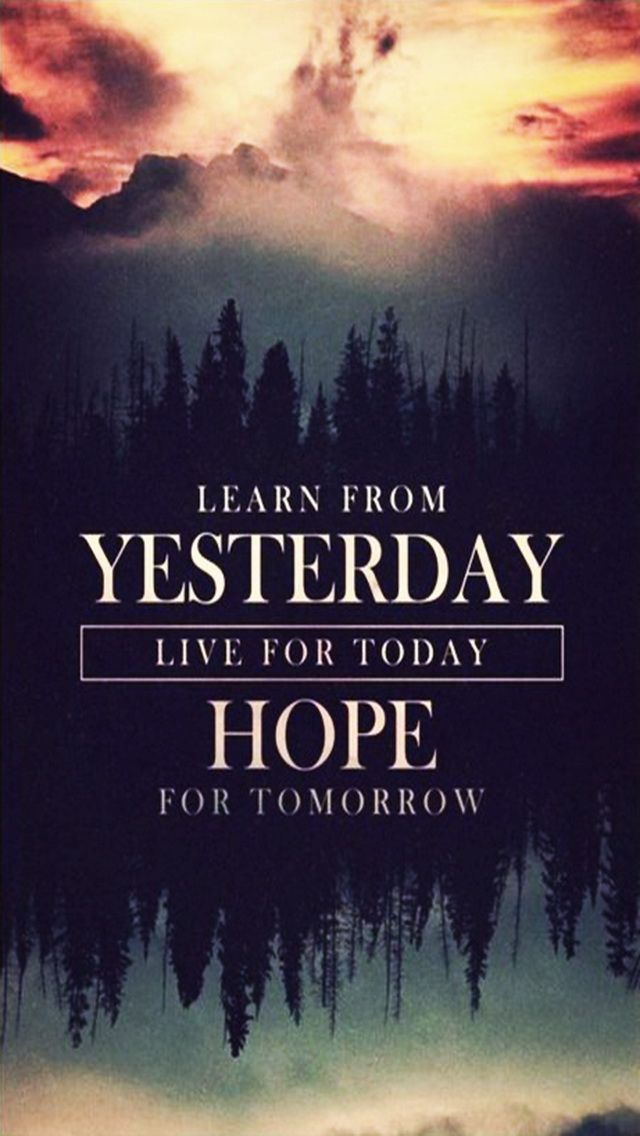 Tap image for more iPhone quote wallpapers! Hope for Tomorrow  @mobile9  Inspiring quotes