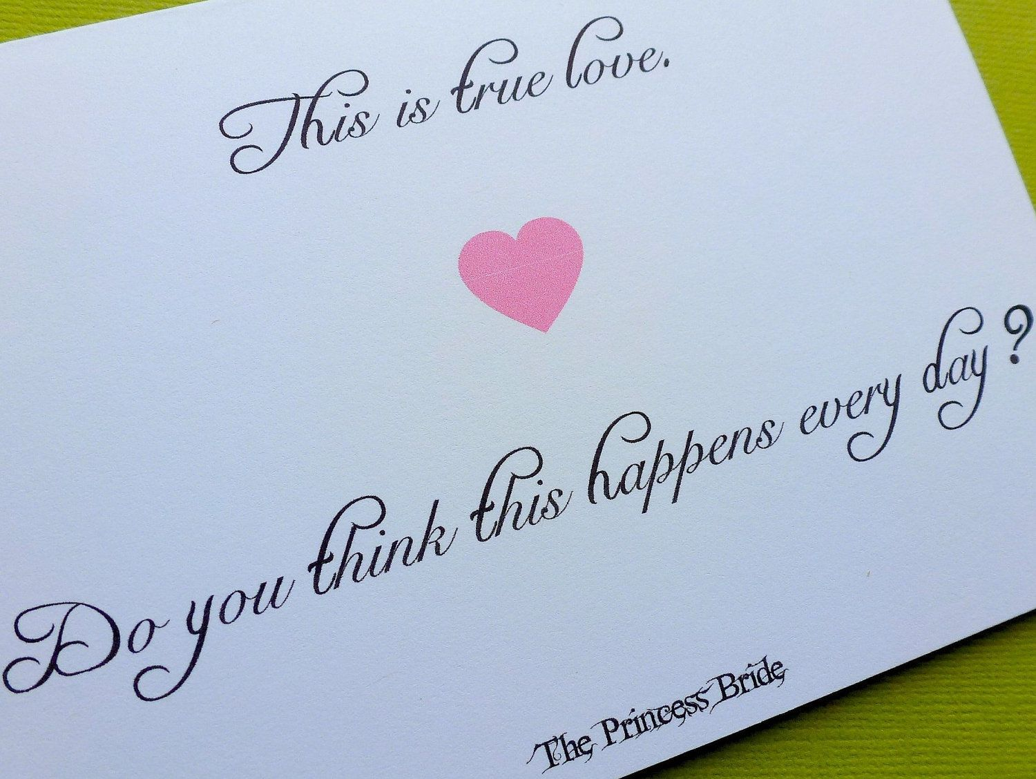 wedding anniversary card pictures%0A The Princess Bride Card Notecard  This is True Love  Quote Quotation   Wedding