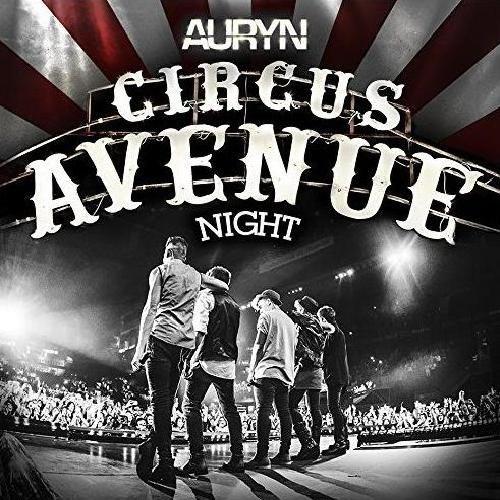 Auryn: Circus Avenue Night (CD+DVD) - 2015.