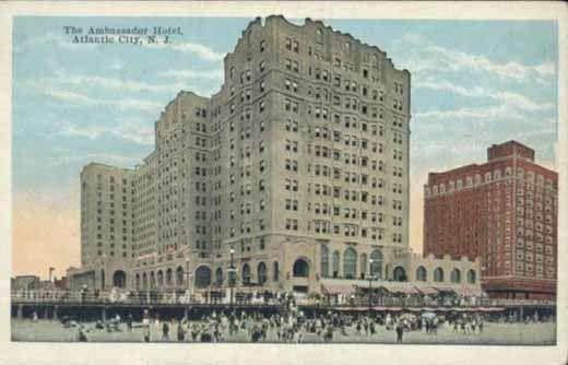Atlantic City Historic Hotels The Ambassador Hotel In Atlantic City About 1930 Atlantic City Ambassador Hotel Historic Hotels