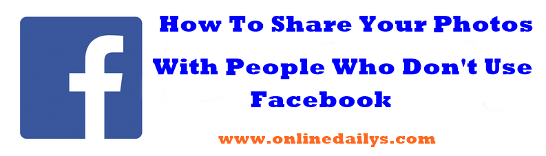 How To Share Facebook Photos With People Who Don T Use Facebook Online Dailys Facebook Photos Photo Allianz Logo