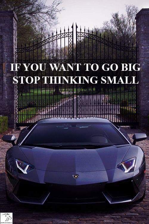 Quotes Think Big Rich Life Entrepreneur Luxury Lifestyle