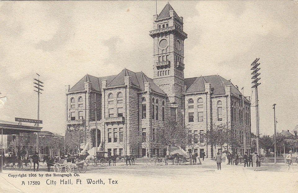 1905 Postcard City Hall Fort Worth Tarrant Co Texas Fort Worth Texas Texas History Texas Hill Country