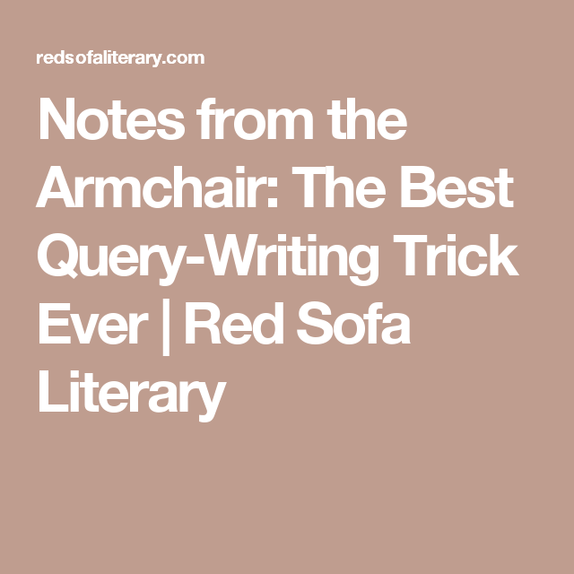 Notes From The Armchair The Best Query Writing Trick Ever Red