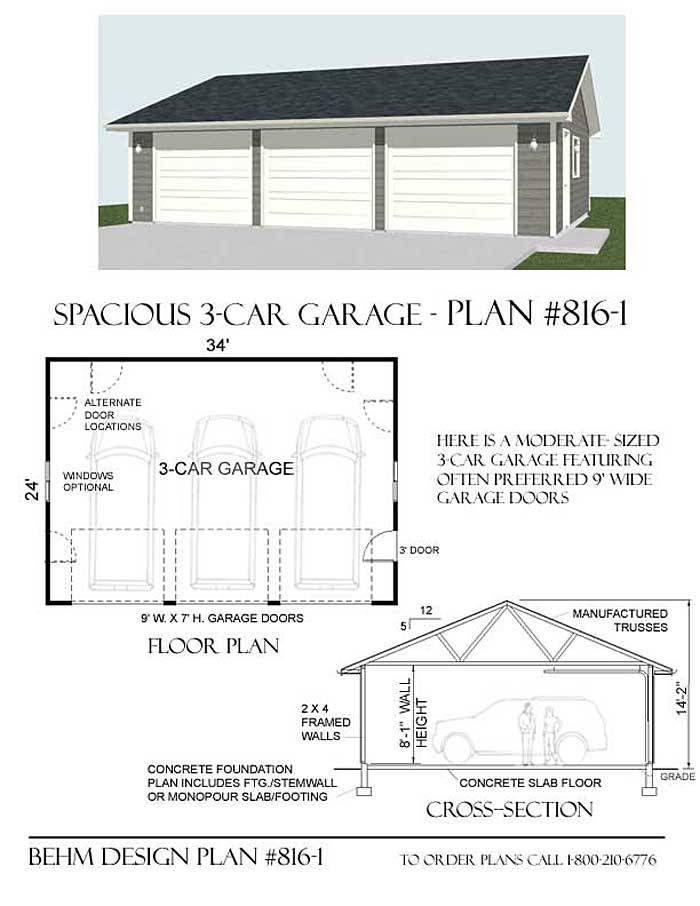 3 Garage Plan 816 1 34 X 24 By Behm Designs 3 Car Garage Plans Garage Blueprints Garage Plans