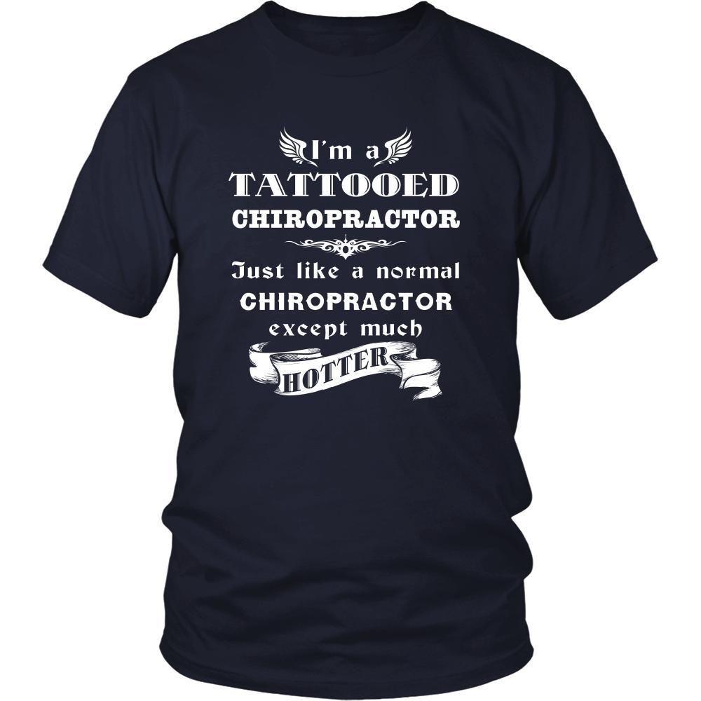 Chiropractor I'm a Tattooed Chiropractor,... much hotter