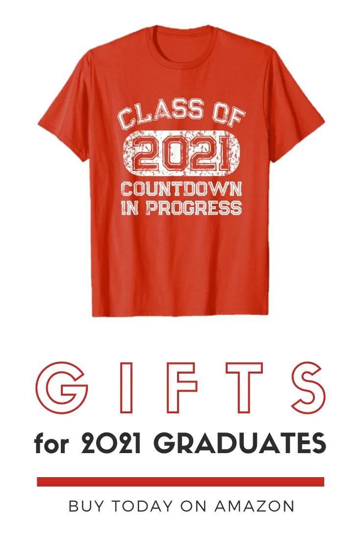 Gifts for Class of 2021