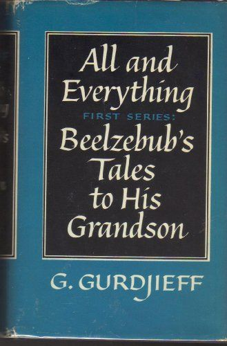 Beelzebub S Tales To His Grandson G I Gurdjieff Books Tales Book Cover