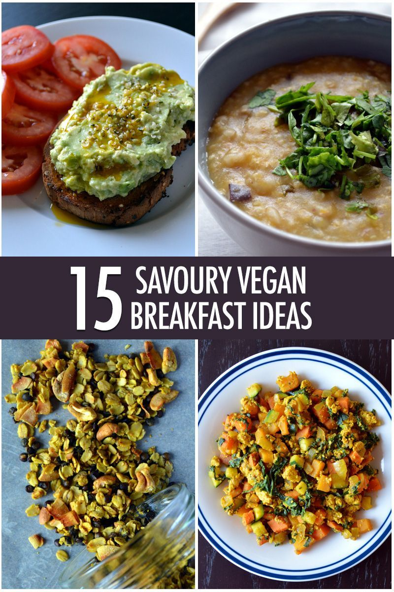 15 Savoury Vegan Breakfast Ideas To Kickstart Your Morning Raw Food Recipes Savory Vegan Clean Eating Breakfast