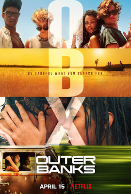Outer Banks Series Trailer Featurette Images And Poster Outer Banks Good Movies To Watch Outer