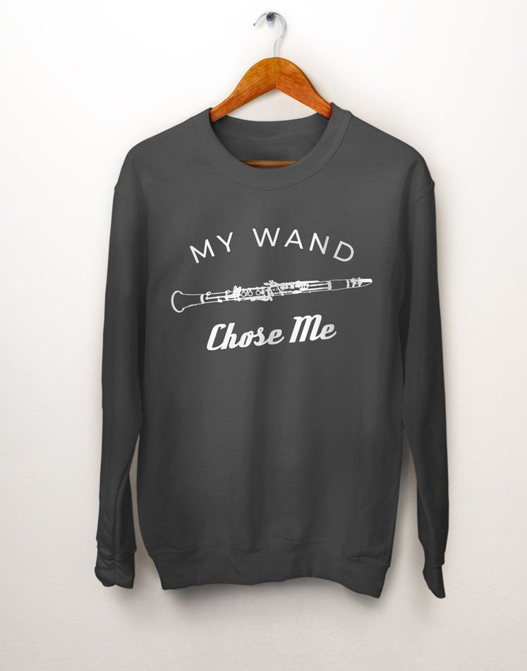 b3251cf1c Clarinet Player. Musician Gift. Bass clarinet. Music Teacher Gift. My Wand  Chose Me. Clarinet Gift. Classical Music. Clarinet Sweatshirt by PartyBrew  on ...