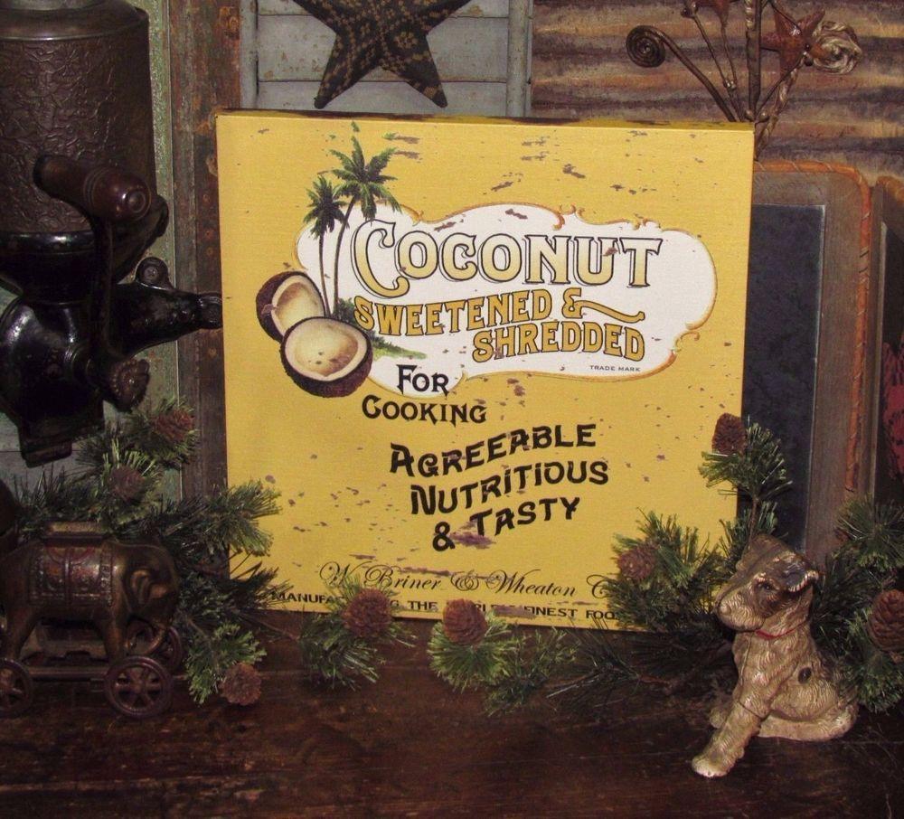 Vtg Style Farmhouse Shredded Sweetened Coconut Canvas Wall Hanger ...