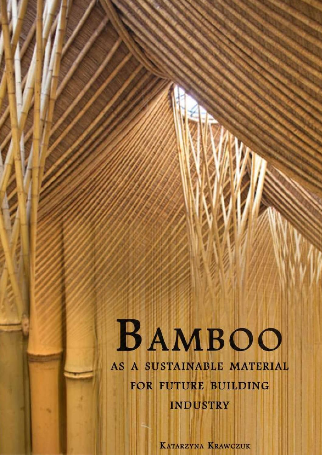 Bamboo As A Sustainable Material For Future Building Industry