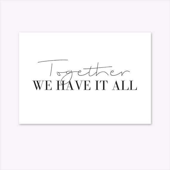 Family print quote prints family sign together we have it all print typography print large wall art word prints black and white print